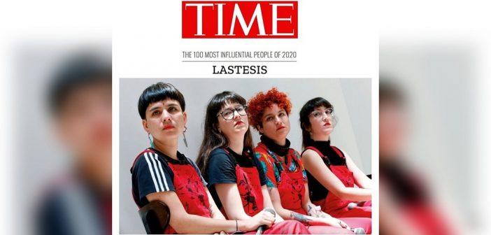 Revista Time destacó a LasTesis dentro de las 100 personalidades más influyentes del mundo… Los pacos se jalaron todo el mentholatum de la vergüenza