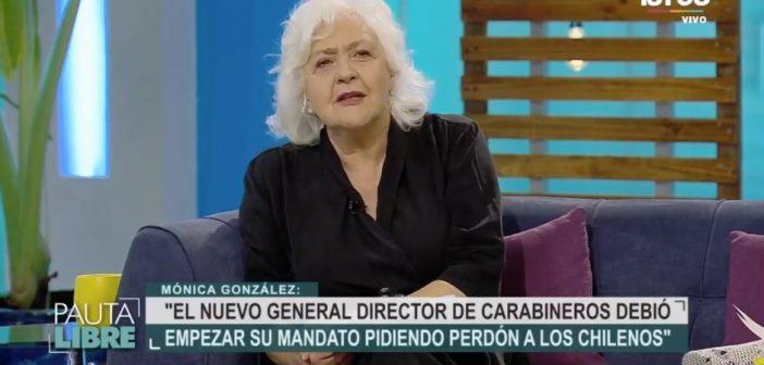 """Mónica González sobre el nuevo general director de carabineros: """"Tenía que empezar su mandato pidiendo perdón a los chilenos"""""""