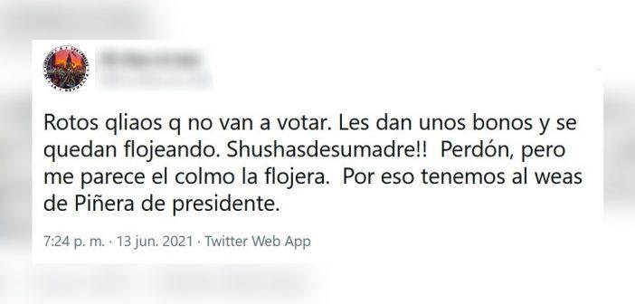 """ASÍ NO: Imbéciles de la """"izquierda sipoapruebo"""" trataron a las personas pobres de """"flojos"""" por no ir a votar"""